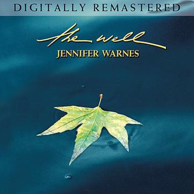 Jennifer Warnes - The Well ( Digitally Remastered )